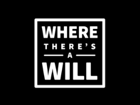 Where there's a will - Lust for Life Podcast