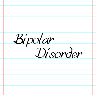 A lined sheet of paper with the words bipolar disorder on it